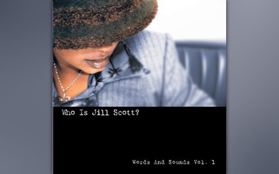 93. Jill Scott  - 'Who Is Jill Scott' (Hidden Beach, 2000) Texte zählen im neueren Rhythm'n'Blues oft weniger als die lu