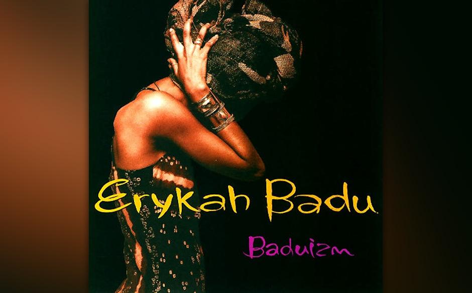 61. Erykah Badu - 'Baduizm' (Kedar, 1997) Sie liebt schwere HipHop-Beats, predigt mit der politischen Schärfe eines Gil Scot