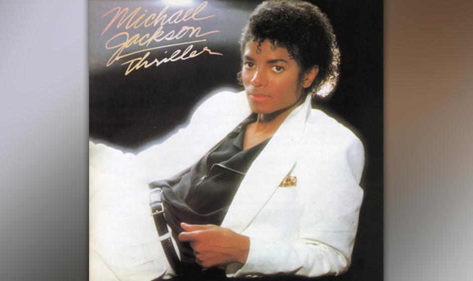 38. Michael Jackson _ 'Thriller' (Epic, 1982) Von manchen Kritikern wurde das Album als kommerzielle, aalglatte Hollywood-Pro