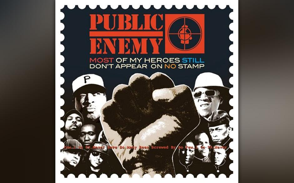 Public Enemy - 'Most Of My Heroes Still Don't Appear On No Stamp' (Eastlink/Cargo) Das erste Album von Public Enemy in diesem