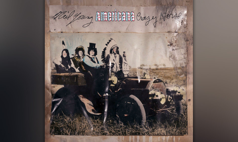7. Neil Young & Crazy Horse: 'Americana'