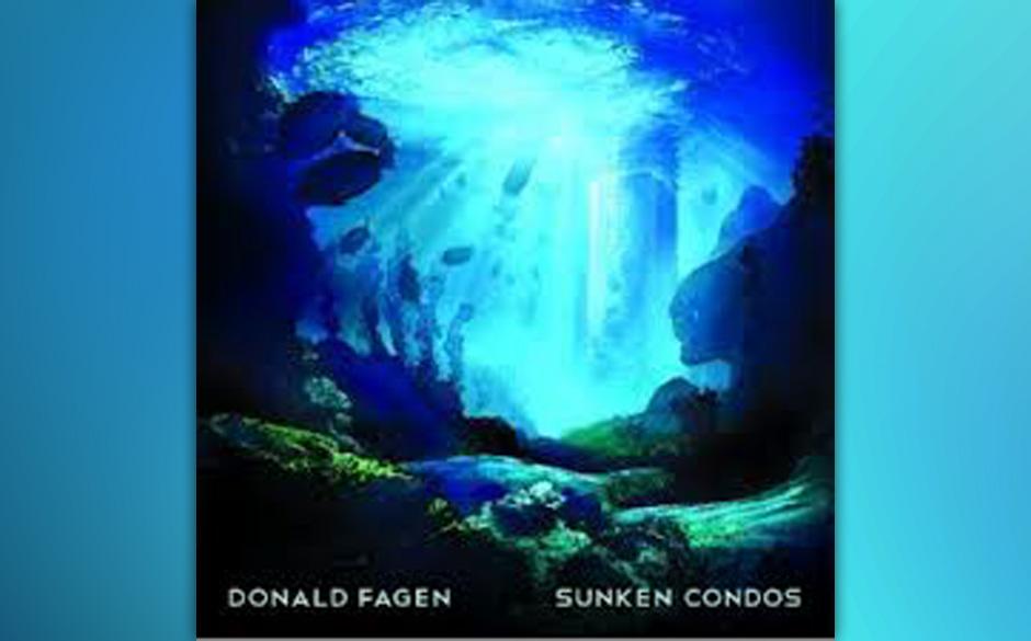 7. Donald Fagen: 'Sunken Condos'