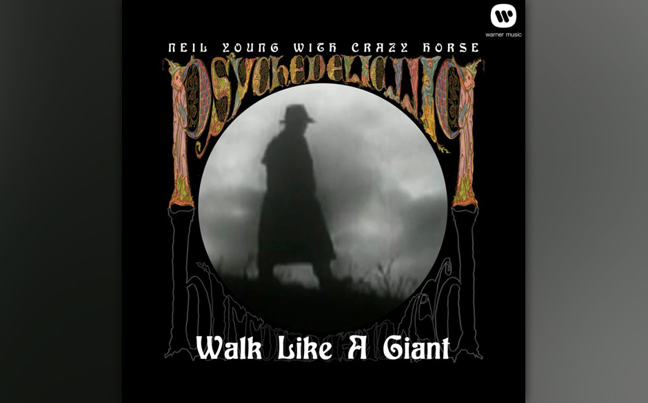 11. Neil Young & Crazy Horse: 'Walk Like a Giant'