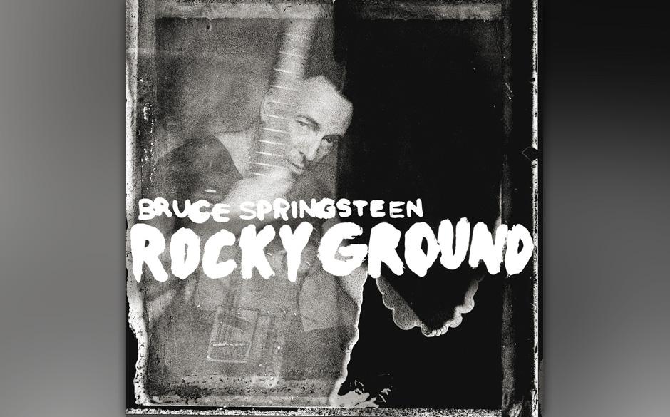 6. Bruce Springsteen: 'Rocky Ground'