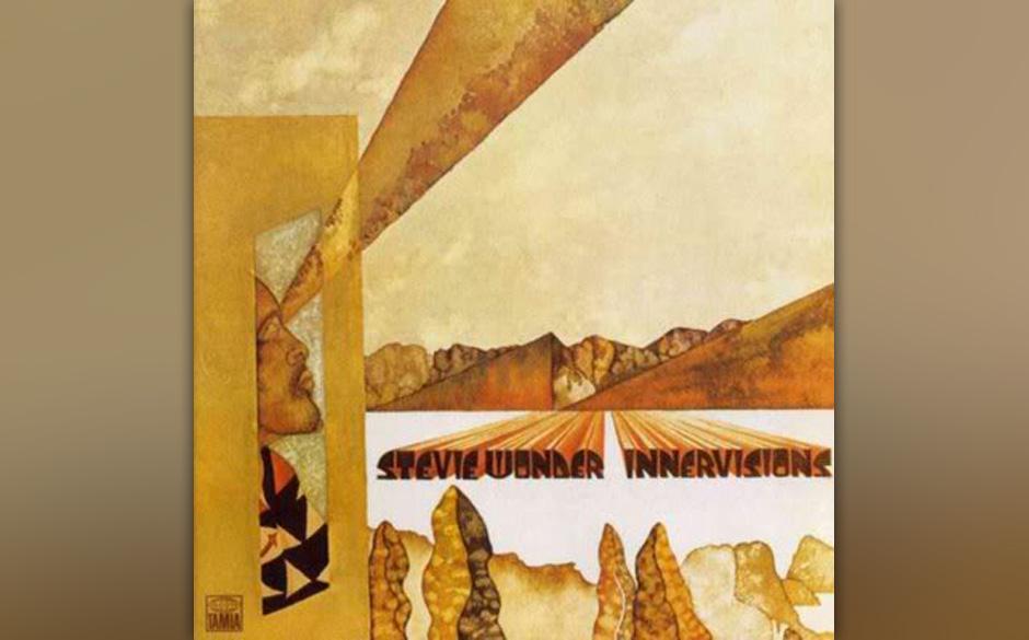13. Stevie Wonder - 'Innervisions' (Motown, 1973) Spätestens mit 'Music Of My Mind' (1972) hatte Stevie Wonder die Sound-&-S