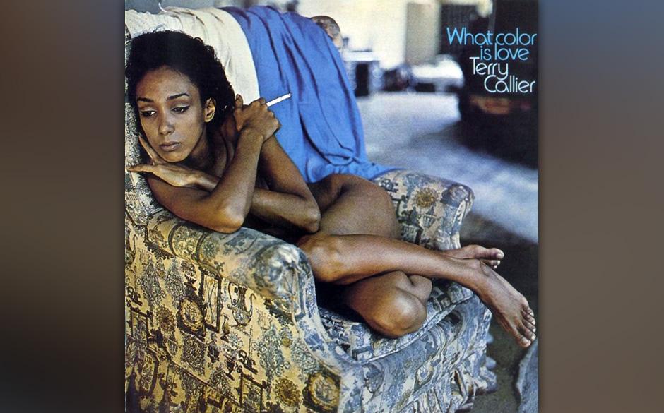 36. Terry Callier - 'What Color Is Love' (Cadet, 1972) Auf seinen ersten beiden Alben verband er Folk, Jazz und Mystik, sein