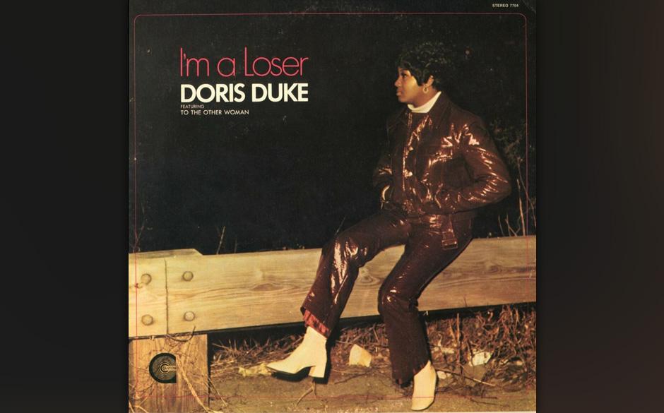 58. Doris Duke - 'I'm A Loser' (Canyon, 1969) In den 70ern zog Doris Duke 'sich in die Obskurität zurück' (Wikipedia), wo