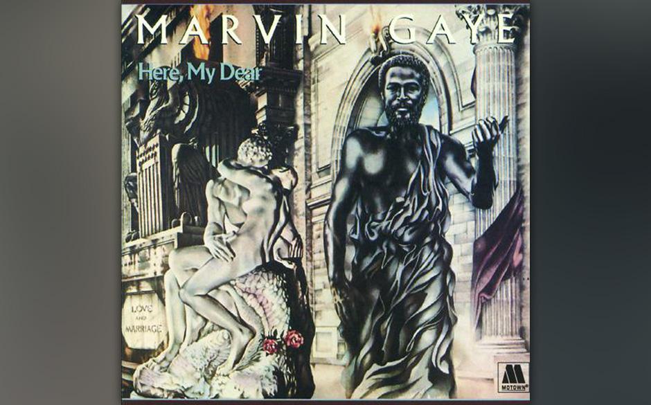 8. Marvin Gaye - 'Here, My Dear' (Motown, 1978) Ob sie es sich noch anhören kann? Anna Gordy Gaye, Marvin Gayes Ex-Frau, der