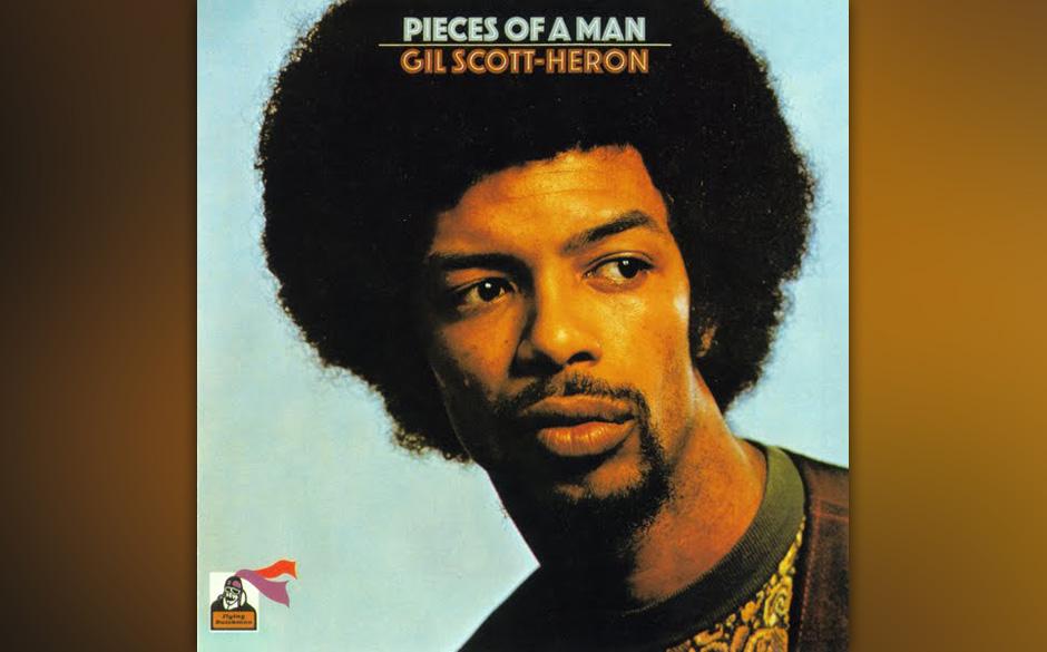 54. Gil Scott-Heron - 'Pieces Of A Man' (RCA, 1971) Der Wegbereiter des HipHop war ein hochpolitischer Spoken-Word-Poet, der