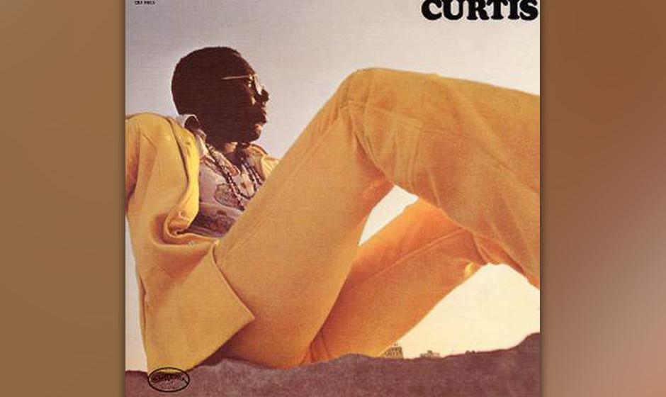 2. Curtis Mayfield - 'Curtis' (Curtom, 1970) Curtis Mayfield begründete den Autoren-Soul, weil er für sich und seine Band,