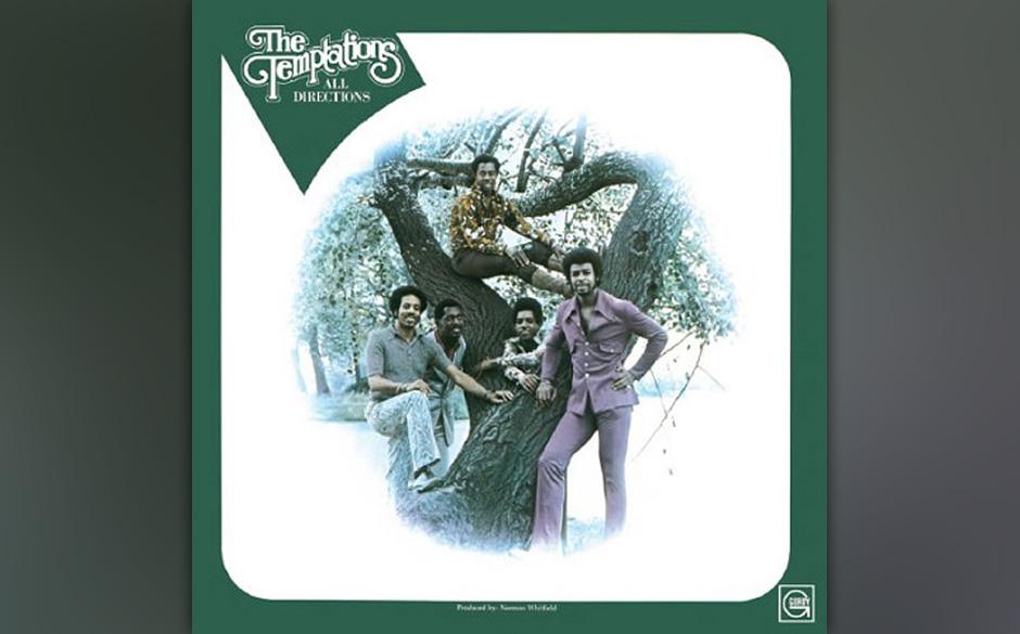 47. The Temptations - 'All Directions' (Motown, 1972) Die Arrangements der Songs machen dem Albumtitel ebenso alle Ehre wie d