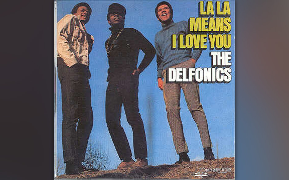 67. The Delfonics  - 'La La Means I Love You' (Philly Groove, 1968) Produzent Thom Bell war ein früher Held des Philly-Sound