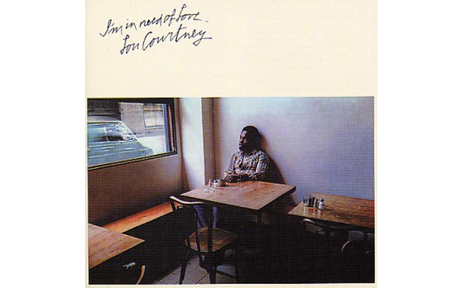 77. Lou Courtney - 'I'm In Need Of Love' (CBS, 1974) Treffen dreier Soul-Fans: Welche Platte haben sie, aus irrationaler Li