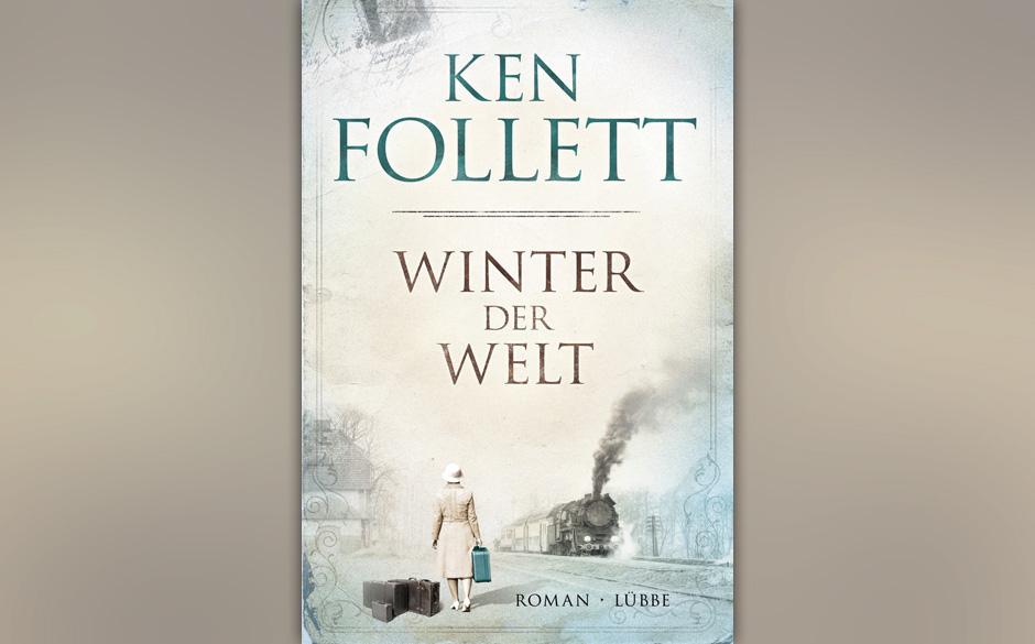 Platz 7: Ken Follett - 'Winter der Welt'