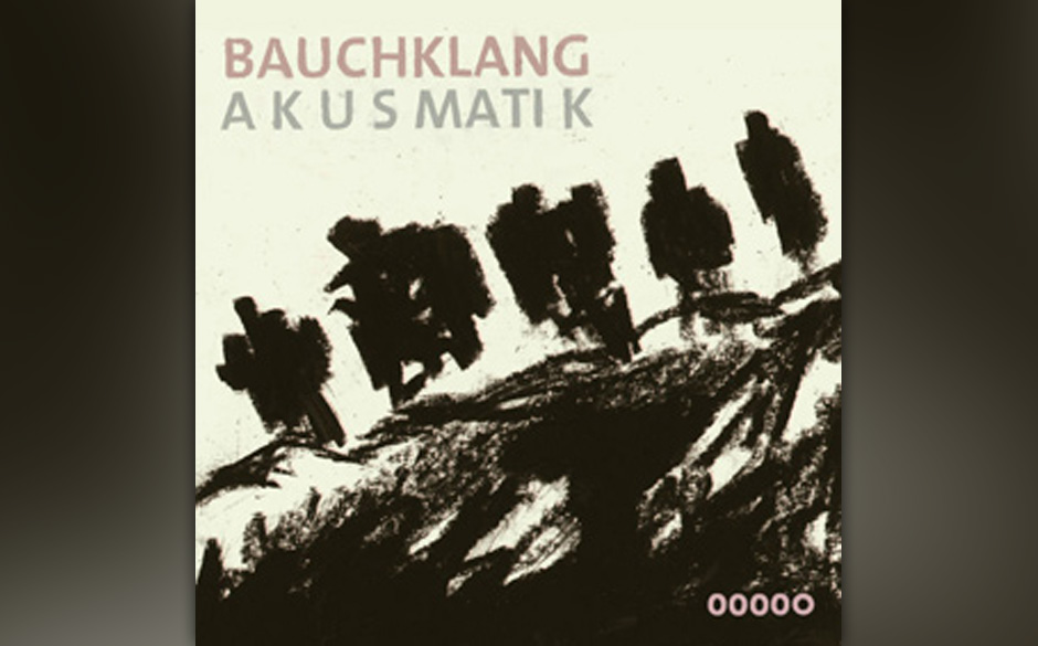 Bauchklang - 'Akusmatik' (Bauchklang  /Rough Trade)