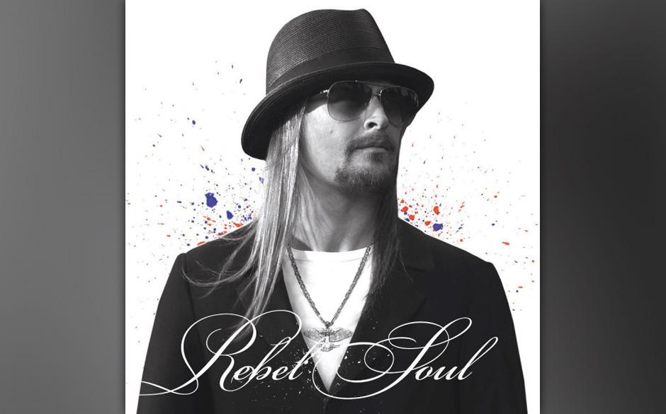 Kid Rock - 'Rebel Soul'(Atlantic/Warner)