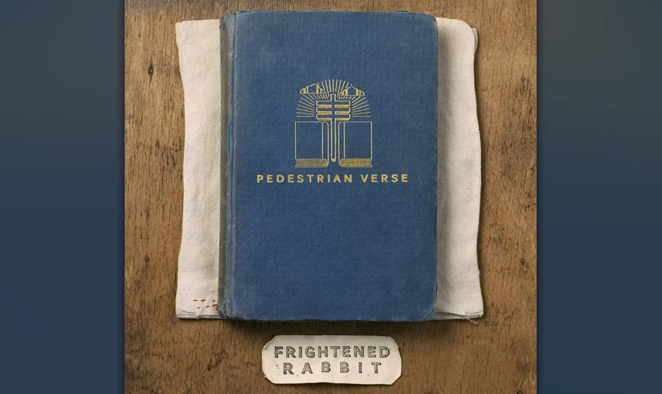 Frightened Rabbit - Pedestrian Verse. Spuren von 80s-Wave und Post- rock.