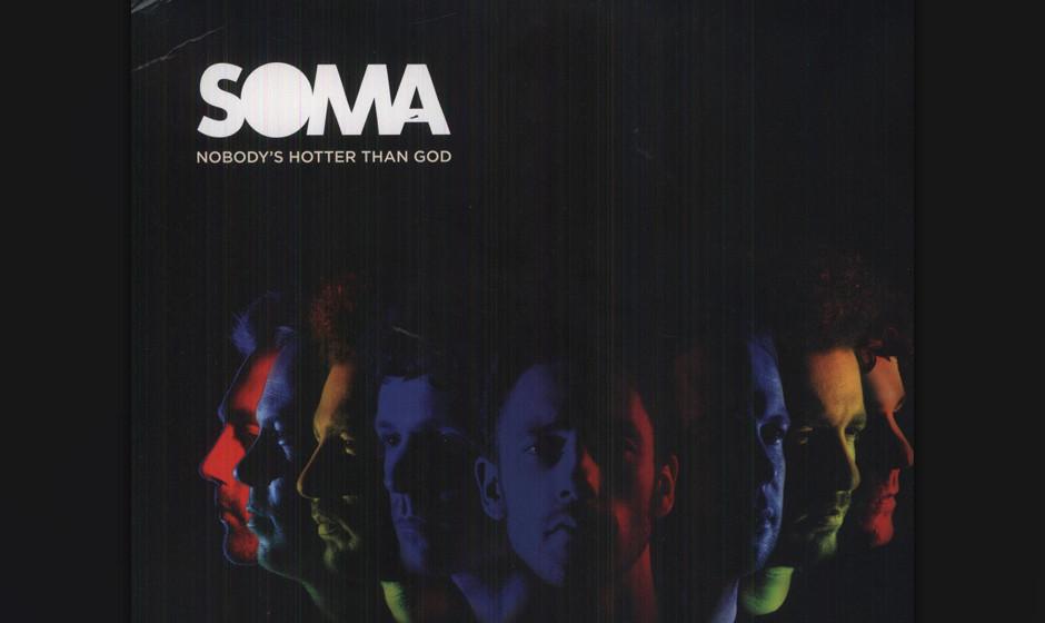 SOMA - Nobody's Hotter Than God. Fluffiger Britpop aus Frankreich.