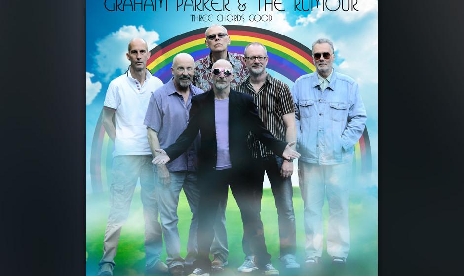 Graham Parker & The Rumour - Three Chords Good. Pub-Rock als höhere Kunst.