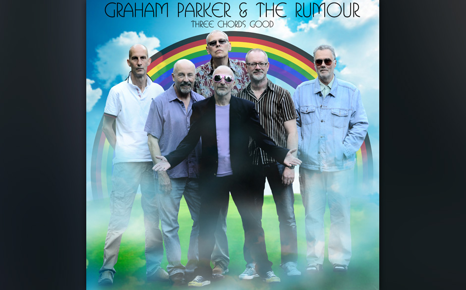 Graham Parker & The Rumour - Three Chords Good. Pub-Rock als höhere Kunst.