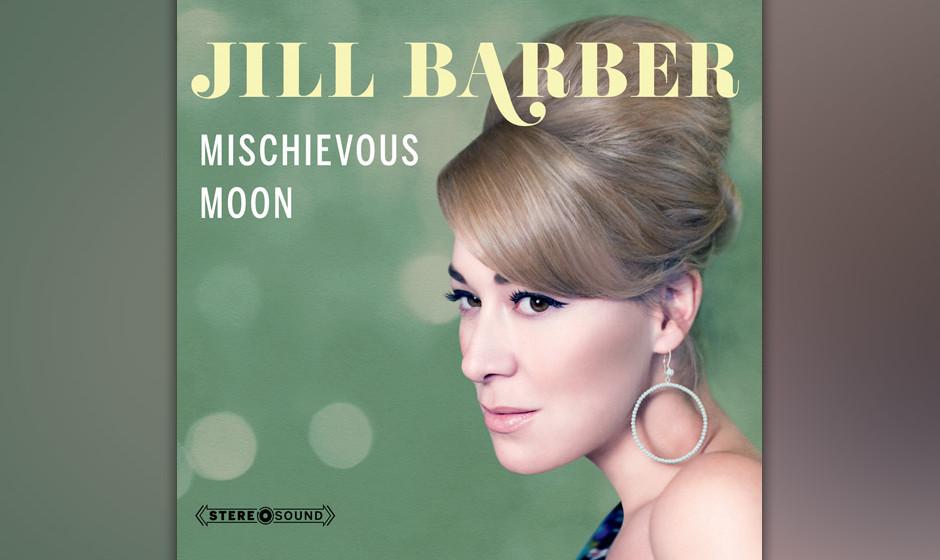 Jill Barber - Mischievous Moon. Verschmuster Pop-Jazz.