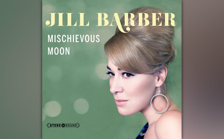 Jill Barber - Mischievous Moon. Verschmuster Pop-Jazz.
