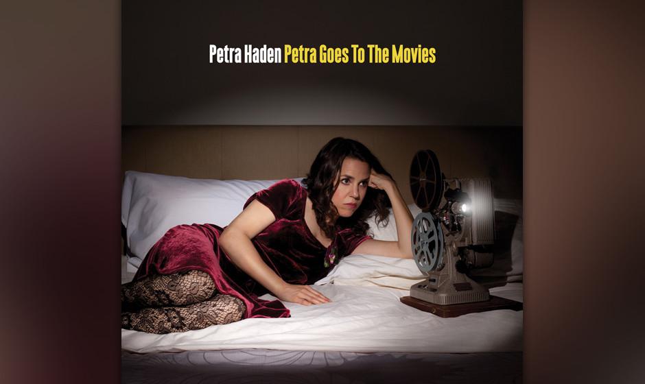 Petra Haden - Petra Goes To The Movies.  Hommage an klassische Filmsongs und-scores mit irren, verblüffenden und manchmal au