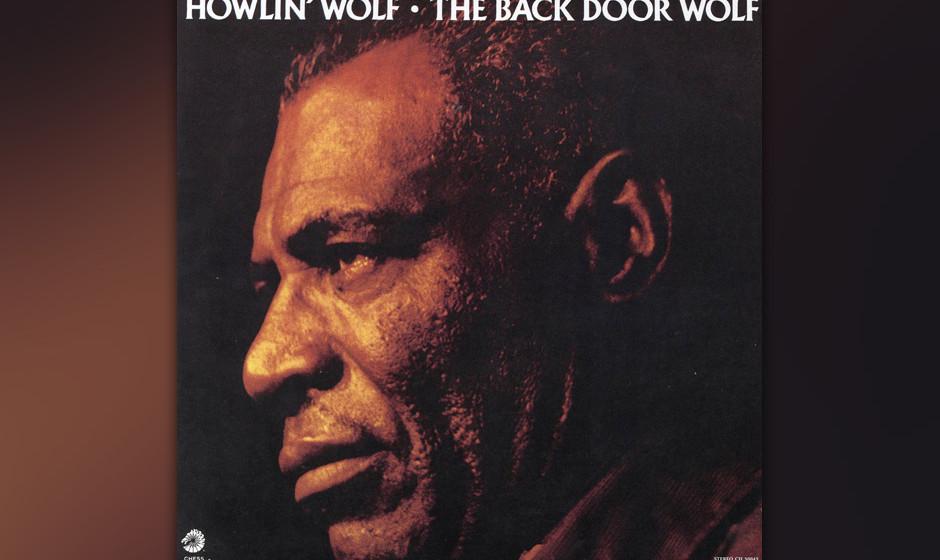 Replay: Howlin' Wolf - The Back Door Wolf. Die letzte Studio-LP von 1973.