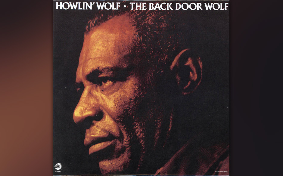 Replay: Howlin' Wolf - The Back Door Wolf. Die letzte Studio-LP von 1973.