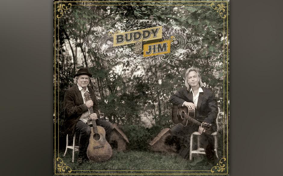 Buddy Miller & Jim Lauderdale - Buddy & Jim. Gutgelauntes Americana-Album.