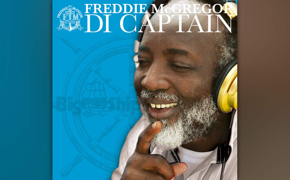 Freddie McGregor - Di Captain. Der Studio-One-Veteran übersetzt Pop in Reggae.