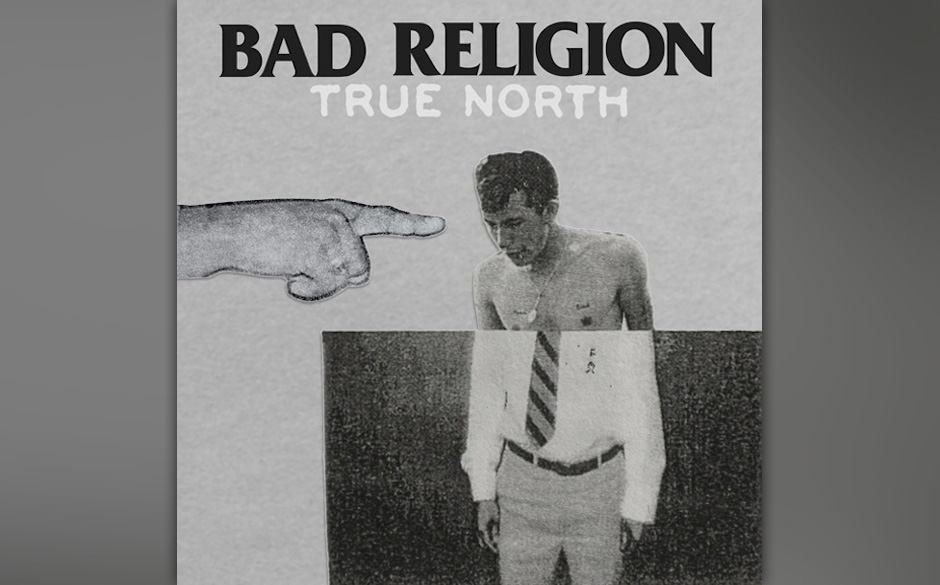 Bad Religion - 'True North' (VÖ 18.01)