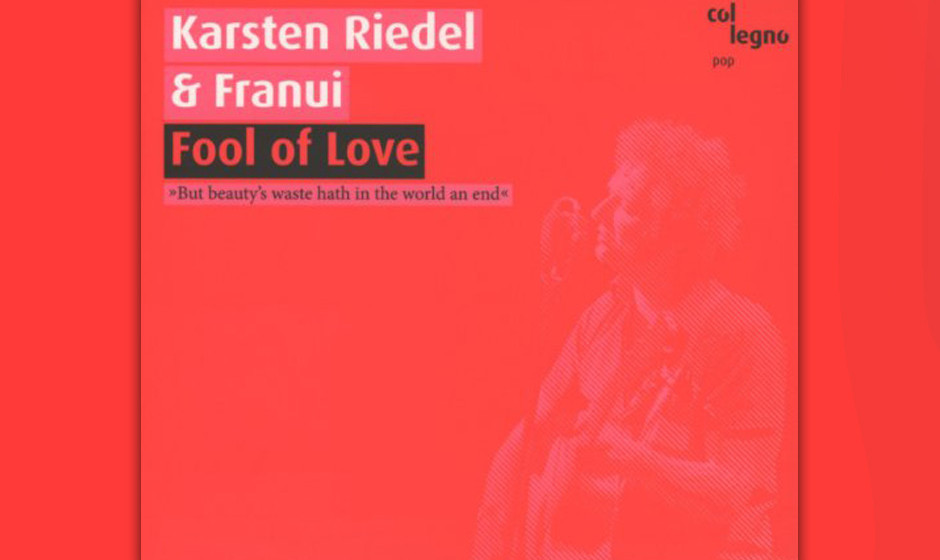 Karsten Riedel & Franui - 'Fool Of Love'