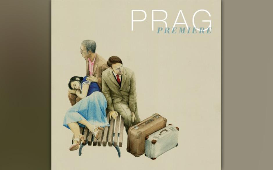Prag - 'Premiere' (VÖ 25.01.)