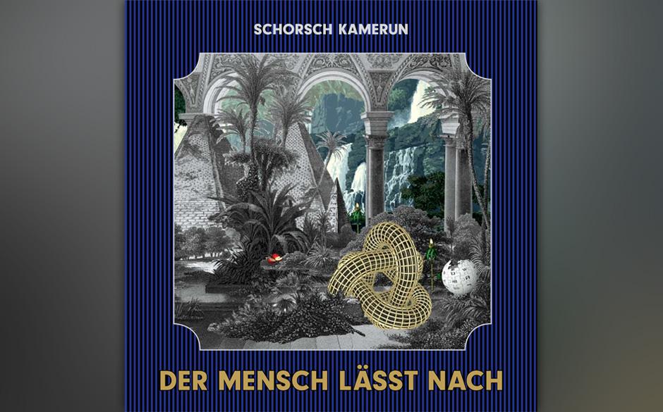 Schorsch Kamerun - 'Der Mensch lässt nach' (VÖ 08.02.)