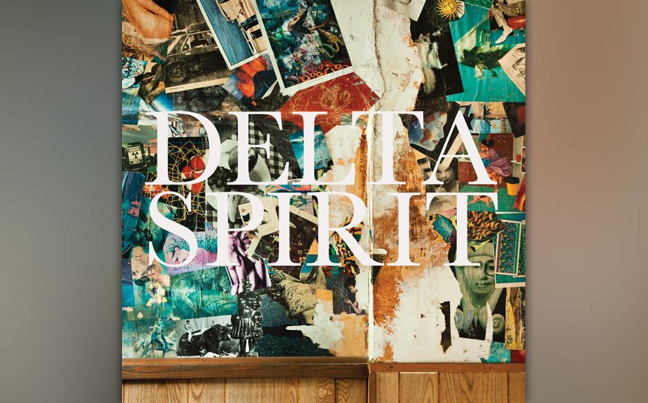 Delta Spirit -  'Delta Spirit' (VÖ 08.02)