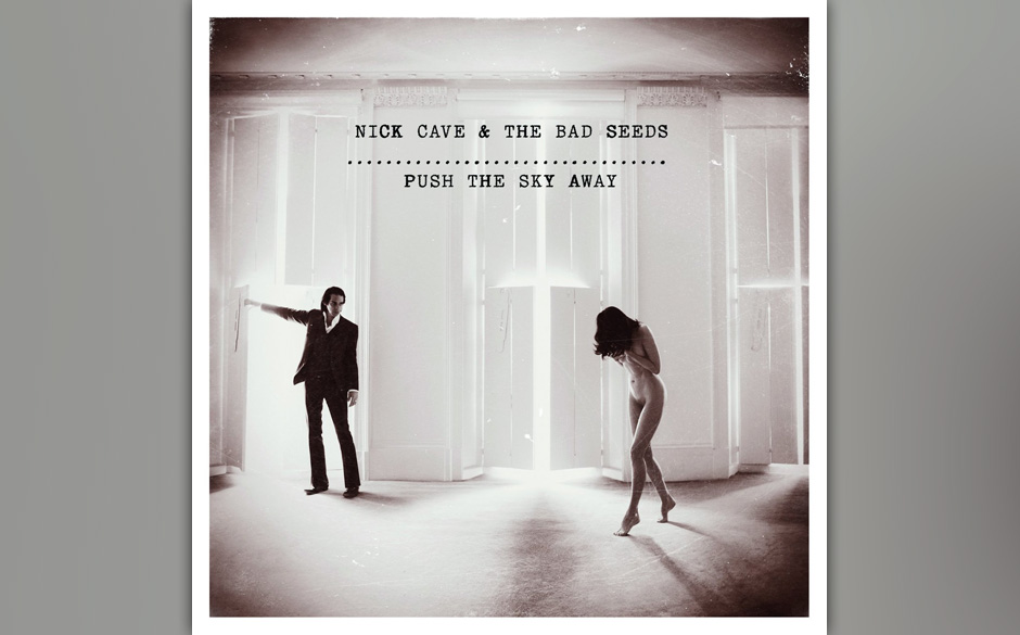 Nick Cave - 'Push The Sky Away' (VÖ 15.02.)