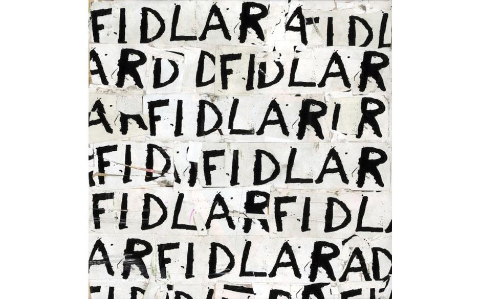 Fidlar -'Fidlar'(Wichita/PIAS/Rough Trade) Ausgesprochen heißt der Buchstaben-Kauderwelsch 'Fuck It Dog, Life Is Hard'. Di