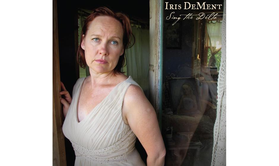 15. Iris DeMent: 'Sing The Delta' (8)