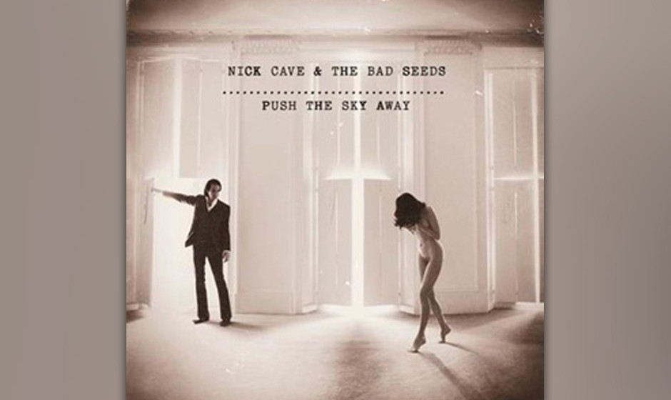 3. Nick Cave & The Bad Seeds: 'Push The Sky Away' (-)
