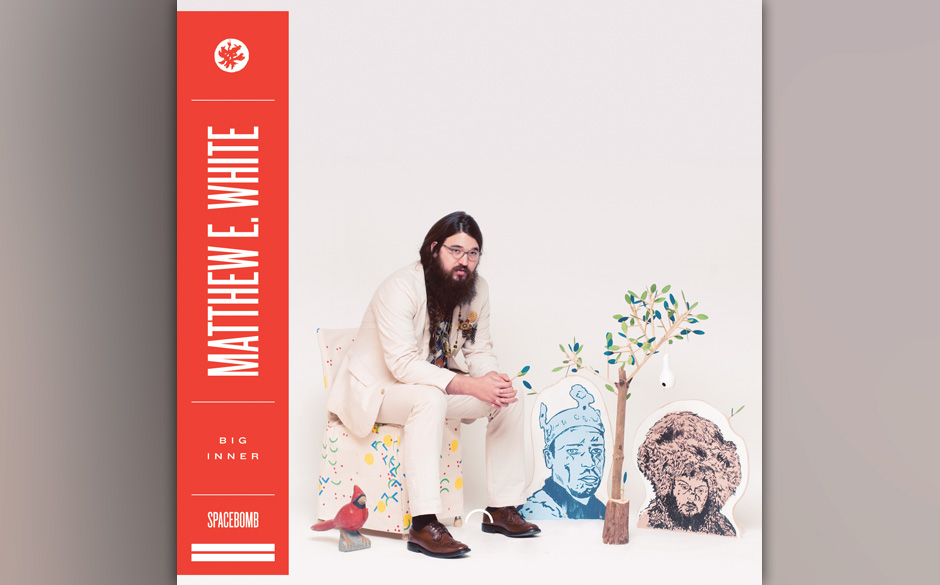 1. Matthew E. White: 'Big Inner' (2)
