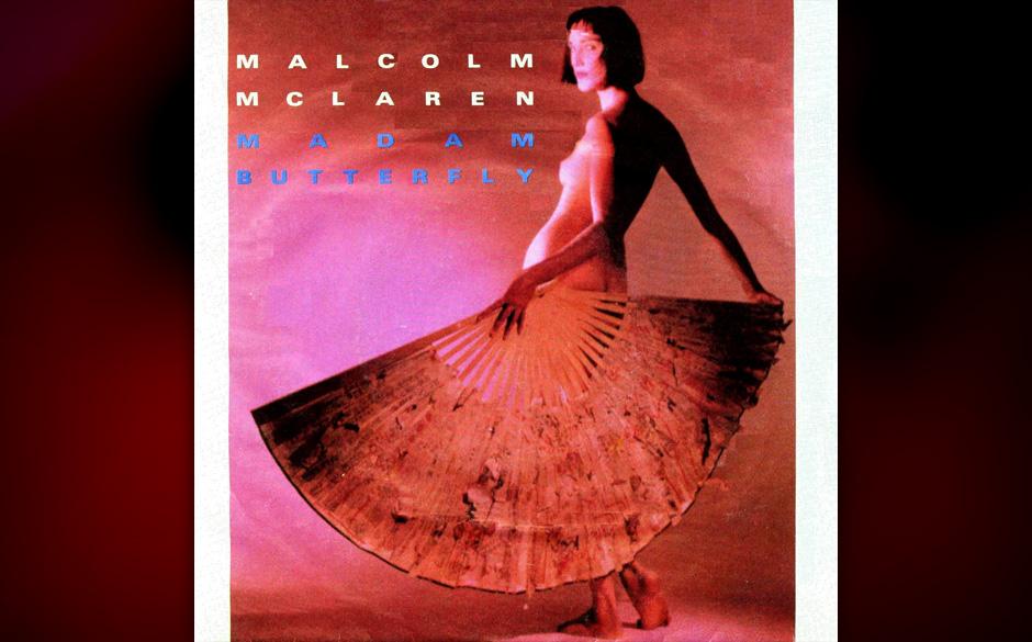 7. Malcolm McLaren: Madame Butterfyl