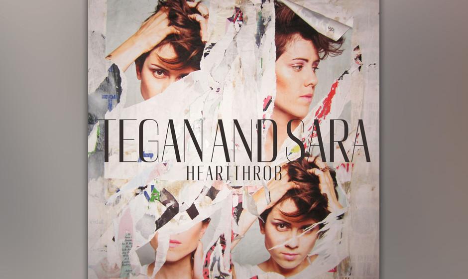 Tegan & Sara - 'Heartthrob' (Warner Bros./Warner) Ein Werk, ganz anders als alle anderen ihrer Karriere. Das Album läuft im