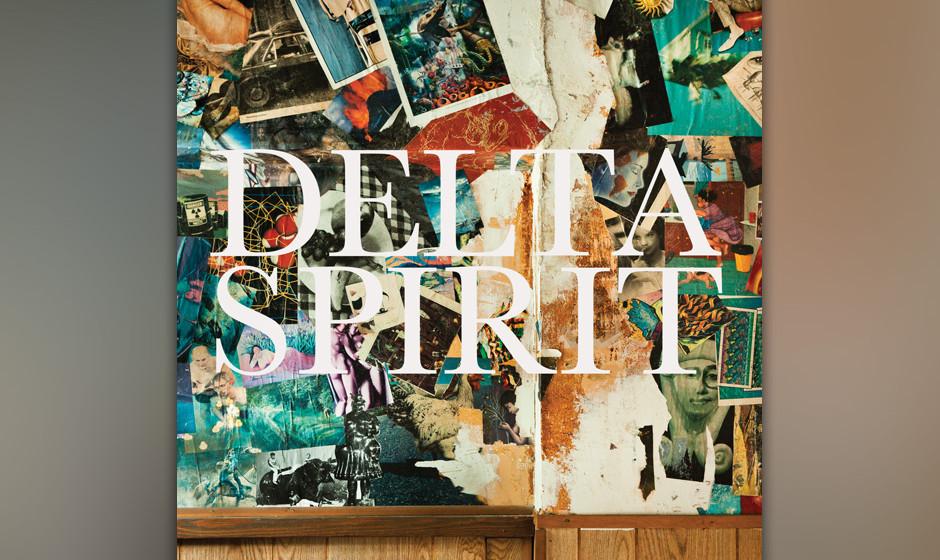 Delta Spirit- 'Delta Spirit'(Concord/Universal Classics & Jazz/Universal) Als hätte jemand die musikalischen DNA-Stränge