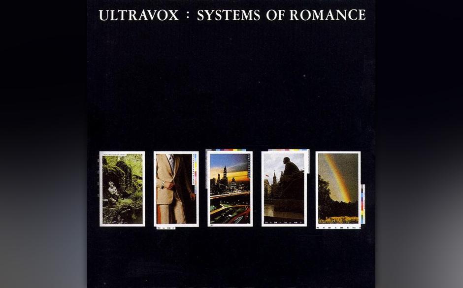 Ultravox - Systems Of Romance, 1978 (Island): Die Geburt des Synthie-Pop! Plank löste mit dem dritten Ultravox-Album Steve L