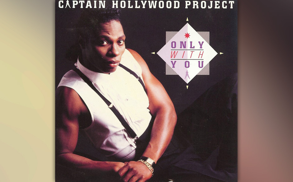 7. Captain Hollywood Project: Only With You