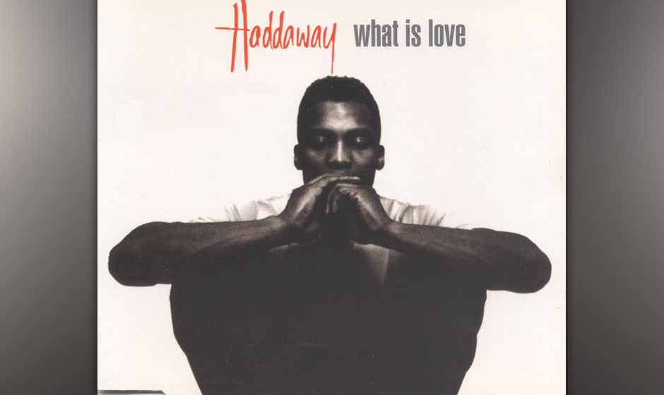 8. Haddaway: What is Love