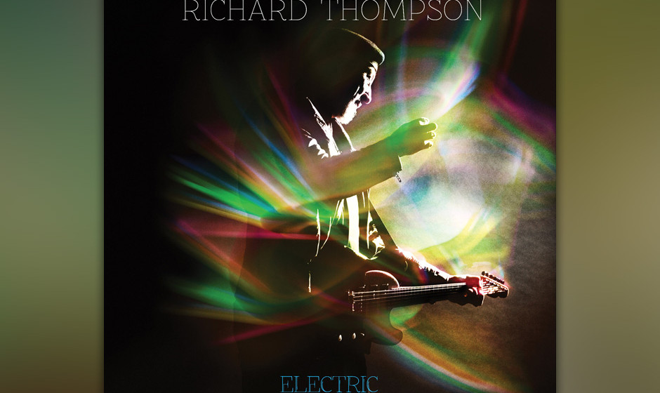 5. Richard Thompson - 'Electric' (-)