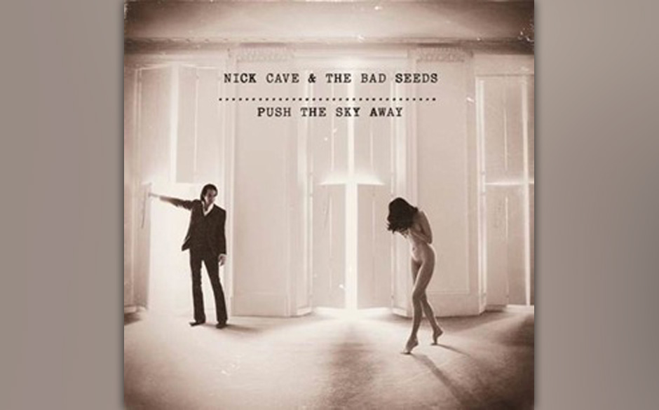 4. Nick Cave & The Bad Seeds - 'Push The Sky Away' (3)