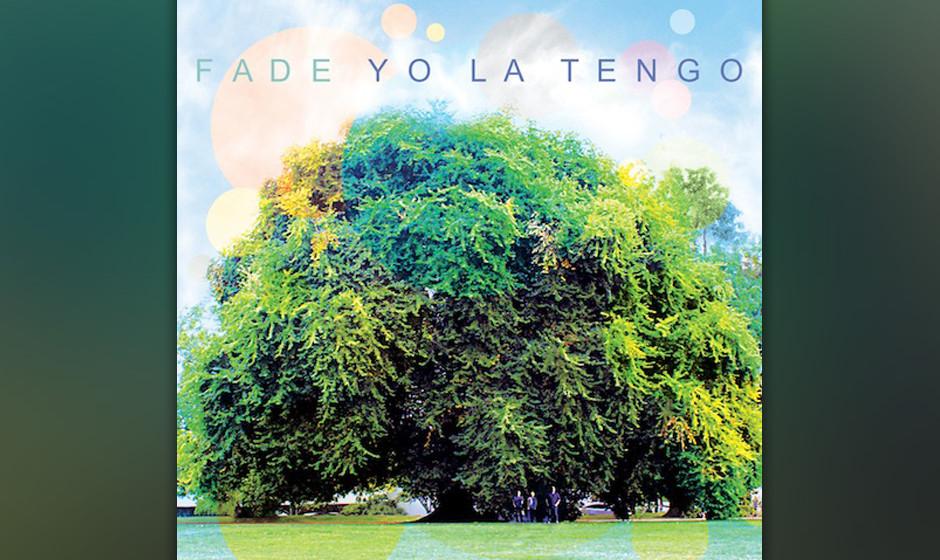 4. Yo La Tengo: Fade (-)